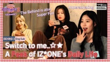 「IZONE Eat-ting Trip2」Behind 3. Switch to me! Behind of Doppelganger Game動画公開