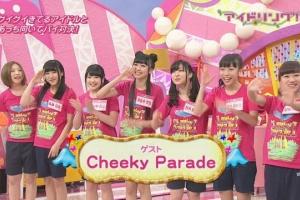 アイドリング!!!NEO期 VS 「Cheeky Parade」※ネタバレ注意