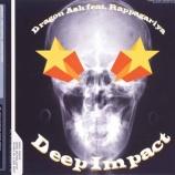 『【×年前の今日】2000年3月15日:Dragon Ash - Deep Impact feat. ラッパ我リヤ』の画像