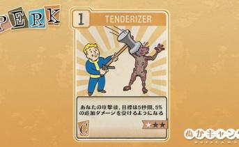 Fallout 76:Tenderizer(Charisma)