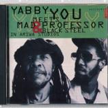 『Yabby You, Mad Professor, Black Steel「Yabby You Meets Mad Professor & Black Steel In Ariwa Studios」』の画像