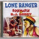 『Lone Ranger「Rosemarie Meet D.J. Daddy」』の画像