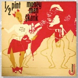 『Half Pint「Money Man Skank」』の画像