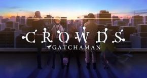 TVアニメ「ガッチャマンクラウズ」BD&DVD-BOX情報公開!店舗特典まとめ【GATCHAMAN CROWDS】