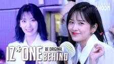 [BE ORIGINAL] IZ*ONE「幻想童話」ビハインド動画公開