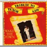 『Tenor Saw「Wake The Town: Tribute To Tenor Saw」』の画像