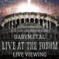 BABYMETAL「The FORUM LVチケット当落発表」