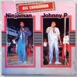 『Ninjaman, Johnny P「Big Showdown」』の画像