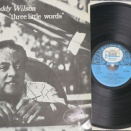 Teddy Wilson /Three Little Words