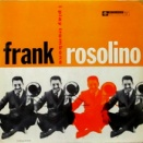 FRANK ROSOLINO / I PLAY TROMBONE