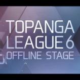 『TOPANGA LEAGUE 6 オフラインリーグOP動画制作の巻』の画像