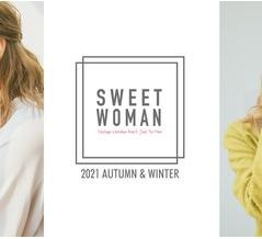 『2021 SWEETWOMAN Autumn&Winter 第二弾公開しました!』・・・SWEETWOMAN
