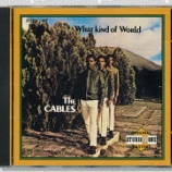 『Cables「What Kind Of World」』の画像