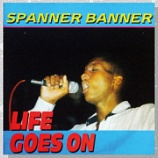 『Spanner Banner「Life Goes On」』の画像
