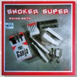 『Wayne Smith「Smoker Super」』の画像