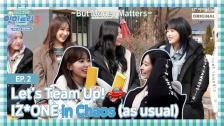 「IZ*ONE Eat-ting Trip3」EP02. Team up before starting off動画公開