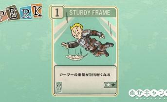Fallout 76 PERK「Sturdy Frame」