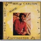 『Carlton Livingston「The Best Of Carlton Livingston」』の画像