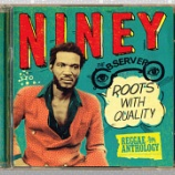 『Niney The Observer「Reggae Anthology: Roots With Quality」』の画像