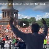 『ロバート F. ケネディ. Jr、ベルリンのデモに参加、自由と平和を訴える!(8/29)』の画像