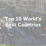 【米国】米誌が「世界最高の国ランキング」を発表!さて、日、中、韓の順位は…? [海外]