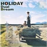 『今週の1枚(60)「HOLIDAY/Dual Dream」』の画像