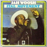 『Jah Woosh「Ital Movement」』の画像