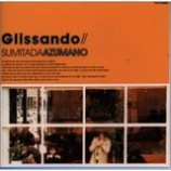 『今週の1枚(2)「Glissando/東野純直」』の画像