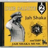 『Jah Shaka「Dub Salute 2: Featuring Icho Candy」』の画像