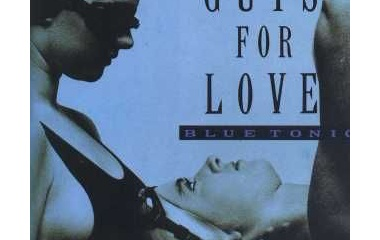 『blue tonic 「GUTS FOR LOVE」』の画像