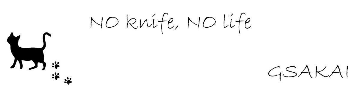 ジー・サカイのNO KNIFE NO LIFE イメージ画像
