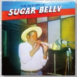 『Sugar Belly「The Return Of Sugar Belly: One Of The Legendary Mento And Rumba Giants」』の画像
