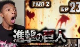 【アニメ】    黒人の 進撃の巨人を見た時の リアクション動画がおもしれえwwwwwwwwwwwww  進撃の巨人 23話後半   海外の反応