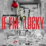 『【歌詞和訳】If I'm Lucky / Jason Deluro ジェイソン・デルーロ』の画像