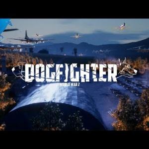 『『DOGFIGHTER-WW2-』シナリオモードを紹介するトレーラーが公開!』の画像