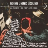 『CD Review:GOING UNDER GROUND「ALL TIME BEST 〜20th STORY + LOVE + SONG〜」』の画像