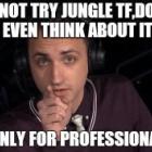 『JungleTF、ダメ絶対。』の画像