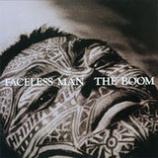 『今週の1枚(28)「FACELESS MAN/THE BOOM」』の画像