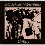 『U Roy「Old School / New Rules」』の画像
