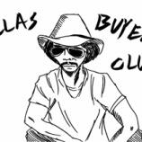 『ダラス・バイヤーズクラブ』の画像