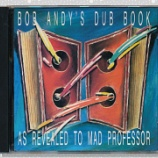 『Bob Andy & Mad Professor「Bob Andy's Dub Book: As Revealed To Mad Professor」』の画像