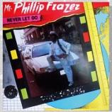 『Phillip Frazer (Phillip Fraser)「Never Let Go」』の画像