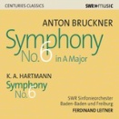 Bruckner, Hartmann 交響曲第6番 ライトナー / SWR響