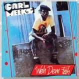 『Carl Meeks「Weh Dem Fah」』の画像