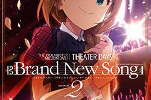 【ミリシタ】ミリシタ Brand New Song第2巻の大きいカバーイラスト公開!