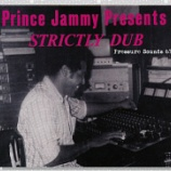『Prince Jammy Presents「Strictly Dub」』の画像